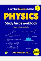 Essential Calculus-based Physics Study Guide Workbook: The Laws of Motion (Learn Physics with Calculus Step-by-Step Book 1) Kindle Edition