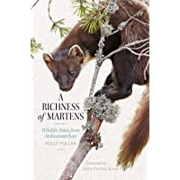 A Richness of Martens: Wildlife Tales from Ardnamurchan (Long-Listed for the Highland Book Prize 2019)