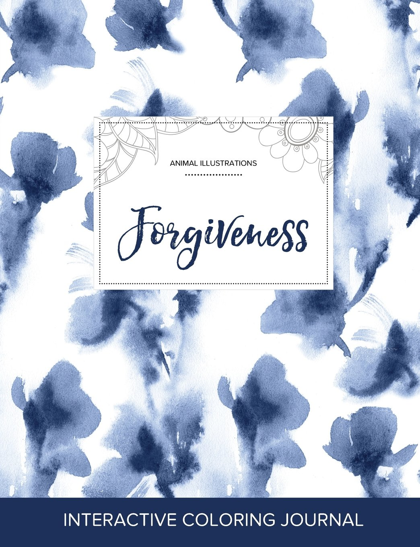 Download Adult Coloring Journal: Forgiveness (Animal Illustrations, Blue Orchid) pdf epub