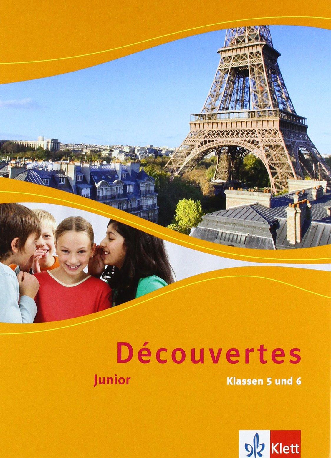 Découvertes / Junior (ab Klasse 5): Découvertes / Schülerbuch Klasse 5 und 6: Junior (ab Klasse 5)