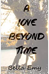 A Love Beyond Time Kindle Edition