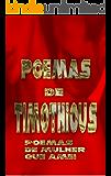 Poemas de Timothious: Poemas de mulher que amei