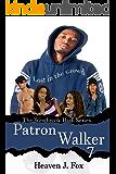 Lost in the Crowd: Patron Walker: A Westbrook High Series Short Book #7 (The Westbrook High Series)