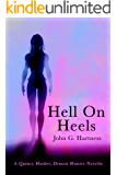 Hell on Heels - A Quincy Harker, Demon Hunter Novella