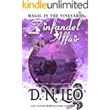 Zinfandel Affair: Romantic Paranormal Mystery (Magic in the Vineyards Book 3)