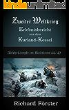 Zweiter Weltkrieg Erlebnisbericht  aus dem  Kurland-Kessel: Abwehrkämpfe im Baltikum Kurland 1944/45