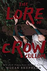 The Lore of Crow Cullom Kindle Edition