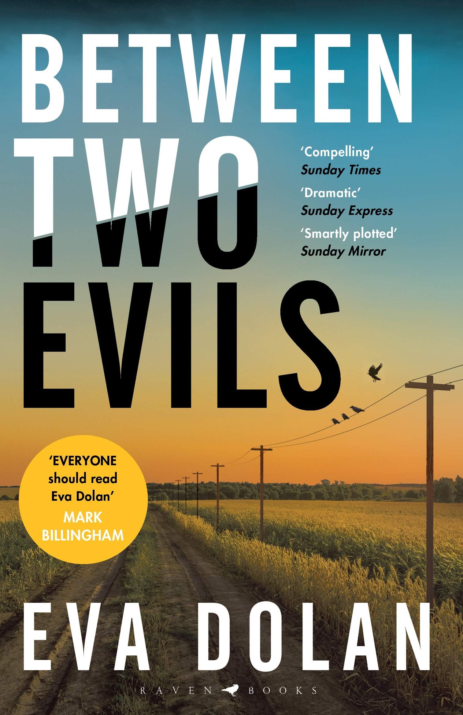 Between Two Evils (DI Zigic and DS Ferreira) por Eva Dolan