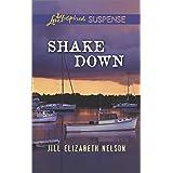 Shake Down (Love Inspired Suspense)