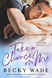 Take a Chance on Me (Misty River Romance)
