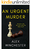 An Urgent Murder