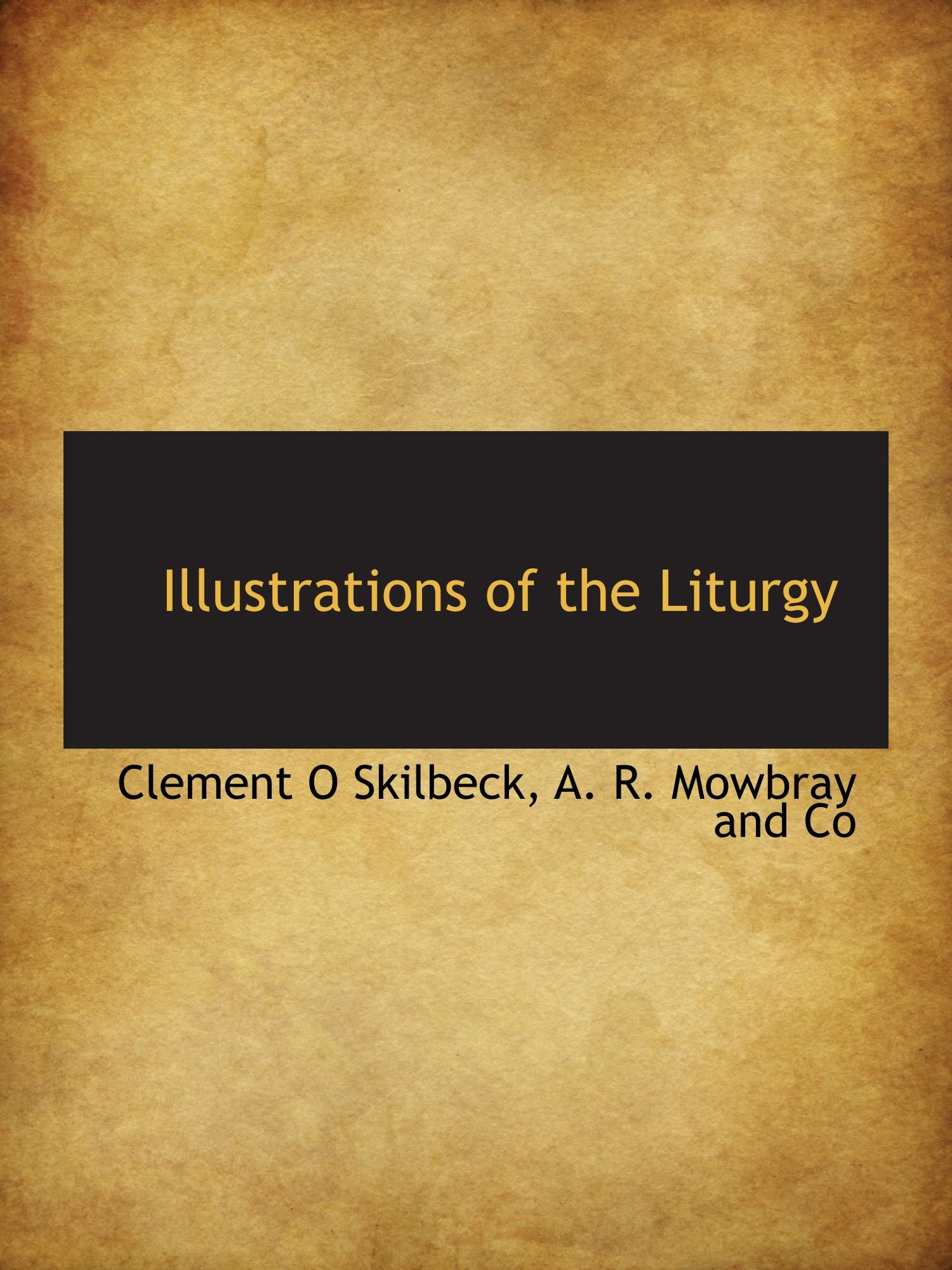 Download Illustrations of the Liturgy ebook
