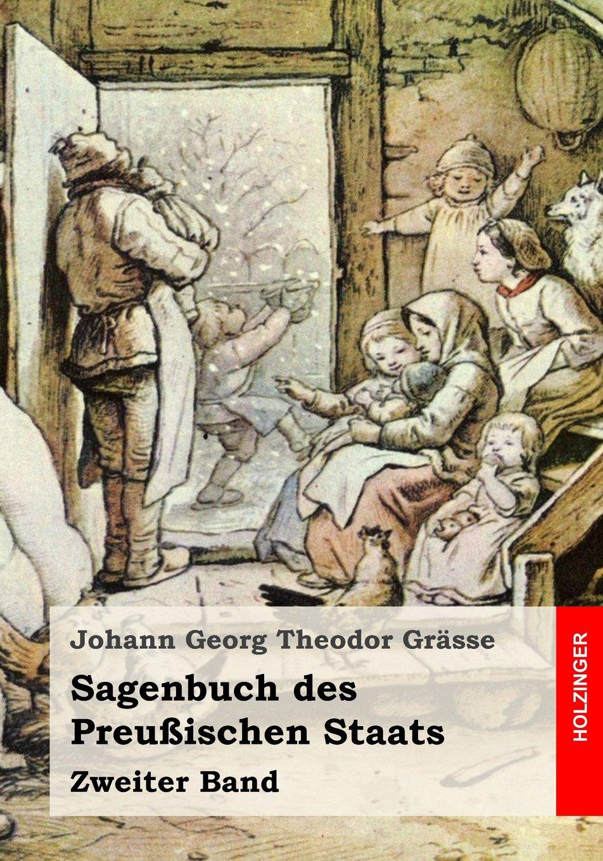 Sagenbuch des Preußischen Staates Band 2 (German Edition)