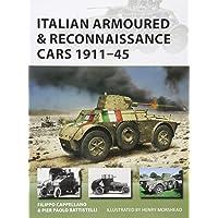 Italian Armoured & Reconnaissance Cars 1912–45
