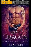 The Last Dragon: Dragon Shifter Paranormal Romance (Last Dragon Series Book 1)