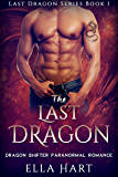 The Last Dragon (Last Dragon Series)