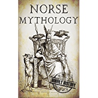 Norse Mythology: A Concise Guide to Gods, Heroes, Sagas and Beliefs of Norse Mythology (Greek Mythology - Norse Mythology - Egyptian Mythology Book 2) (English Edition)
