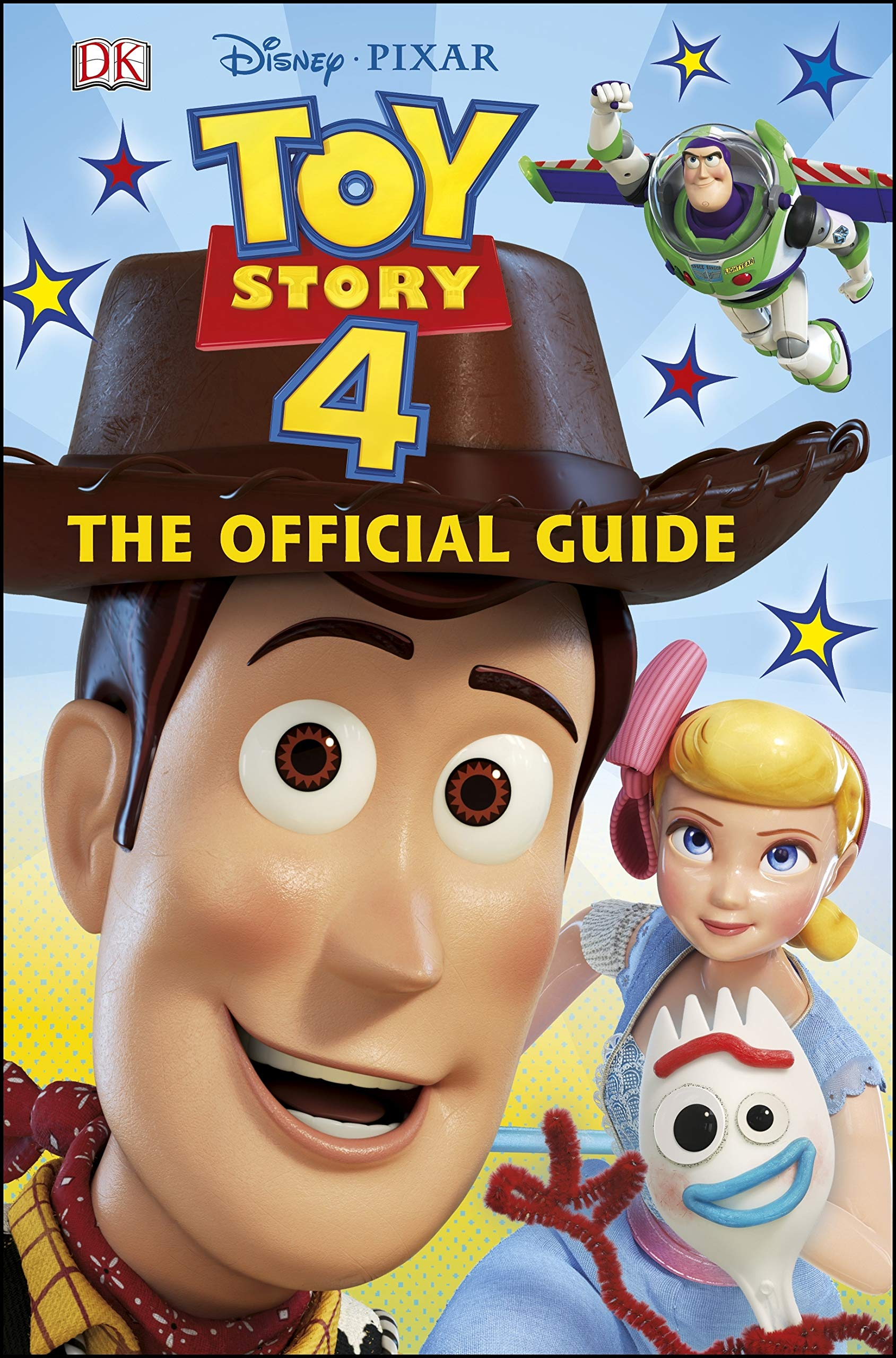 Disney Pixar Toy Story 4: The Official Guide