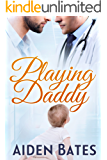 Playing Daddy (Silver Oak Medical Center Book 2) (English Edition)