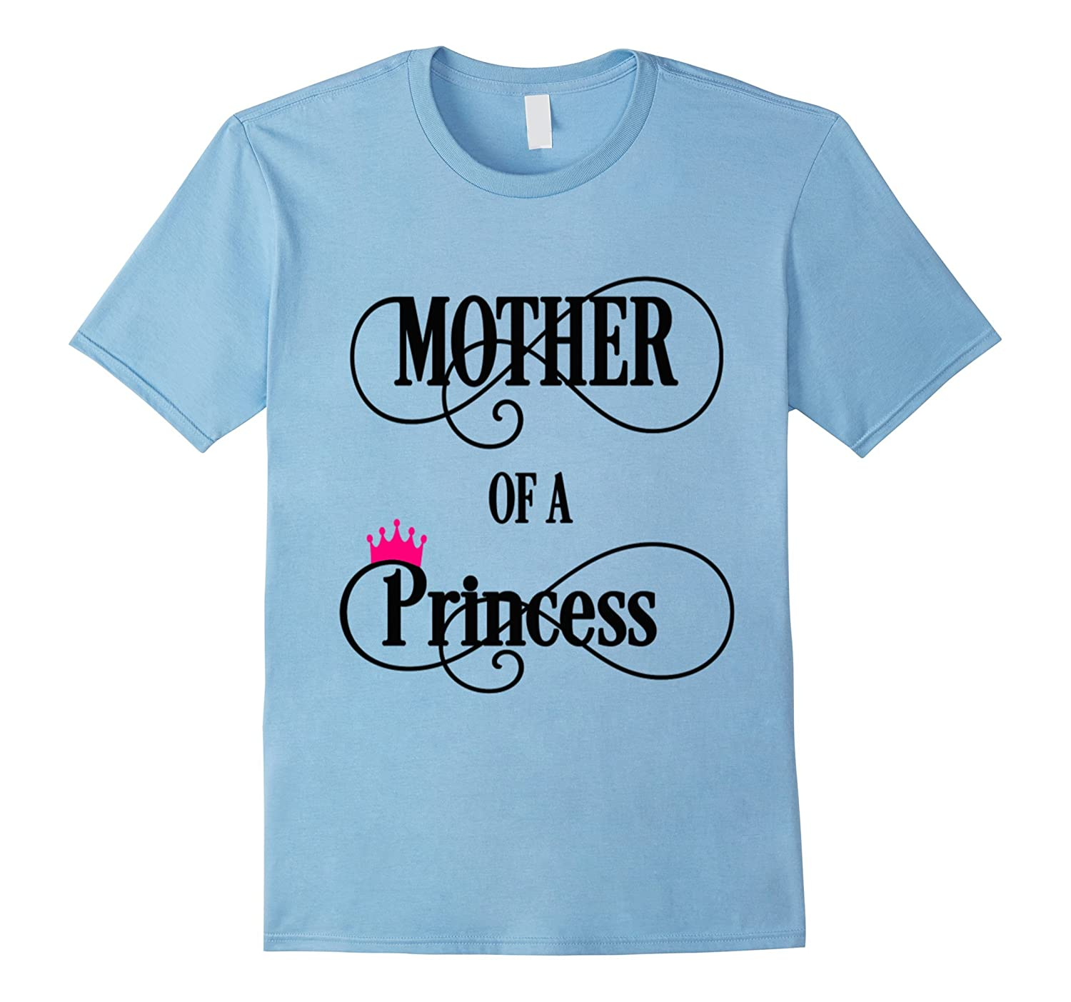Mother of a princess mama day T-shirt mom girl make gift-Vaci