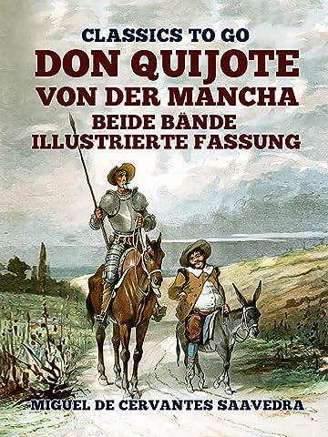 Don Quijote von der Mancha Beide Bände: Illustrierte Fassung ...