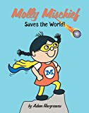 Saves the World! (Molly Mischief)