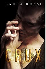 Crux: Sequel to Scars Kindle Edition