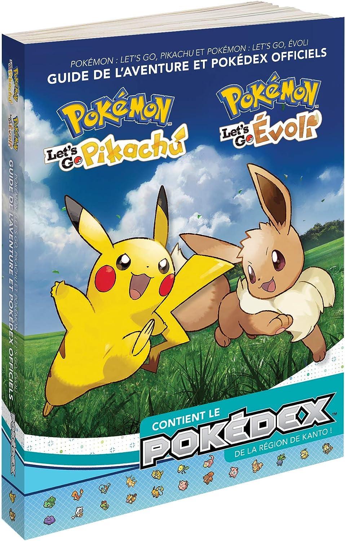 Guide Pokemon - LetS Go Pikachu & LetS Go Evoli - Edition ...