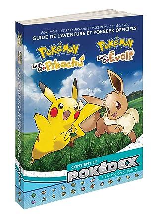 2150376c288c0 Guide Pokemon - Let'S Go Pikachu & Let'S Go Evoli - Edition Standard -  Version Française