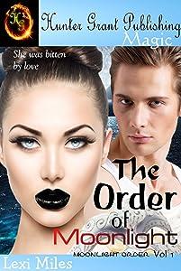 The Order of Moonlight (Moonlight Order Book 1)