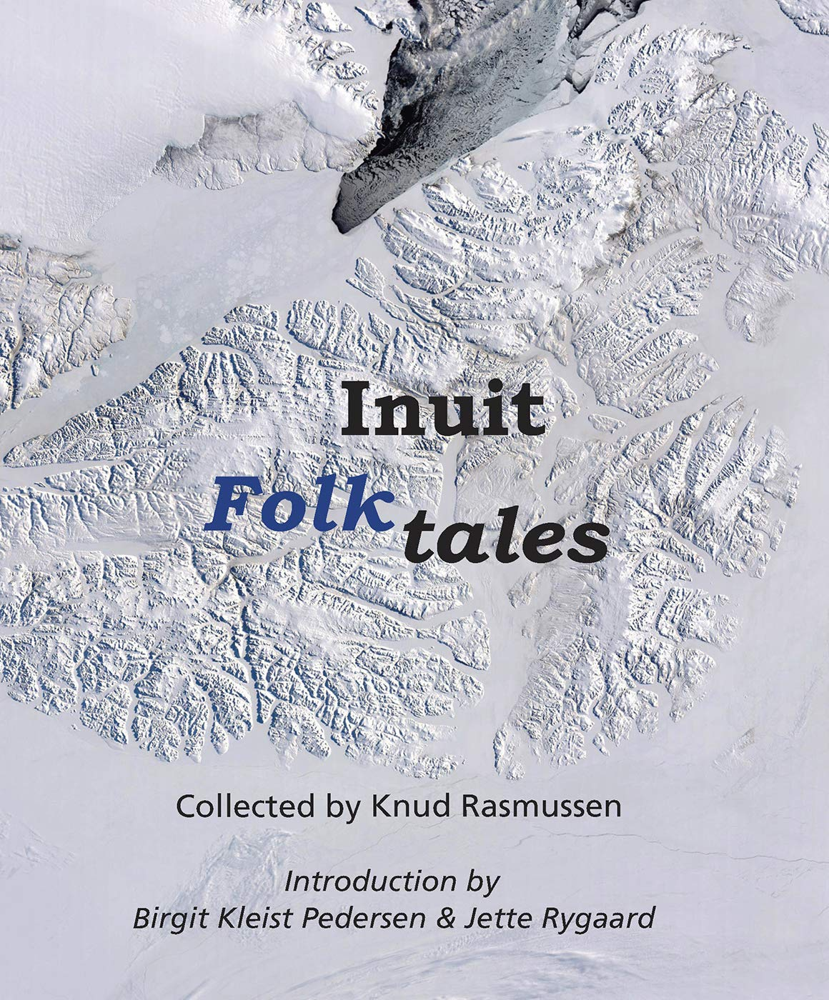 Inuit Folk Tales  Adventures In New Lands
