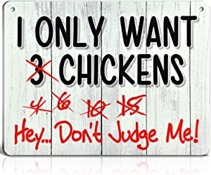 Bigtime Signs I Only Want Chickens - Funny Farm, Home, Kitchen, Outdoor Coop, Rooster/Hen House Decorations - 2 Holes for Easy Hanging - Silly Decor for Poultry Fans - 9 x 12 inch