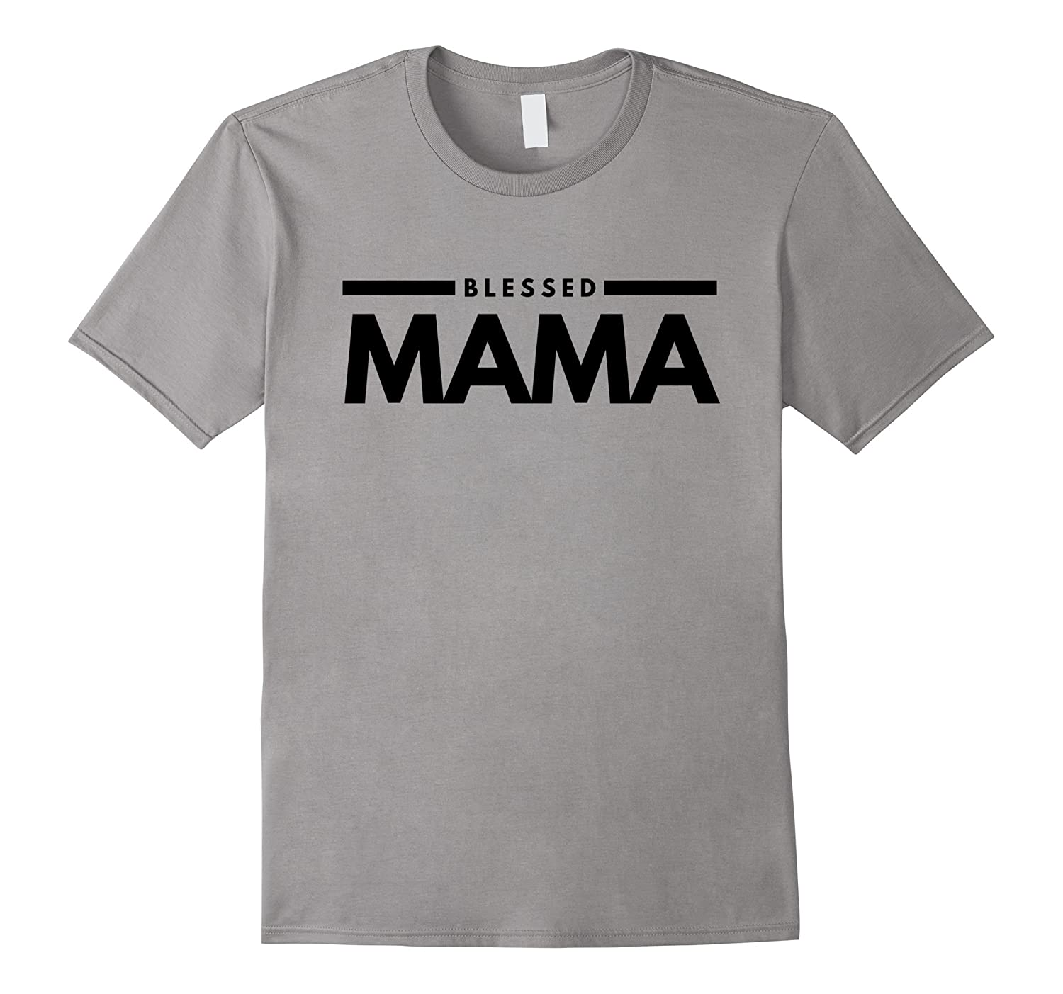Funny Blessed Mama T-shirt-T-Shirt