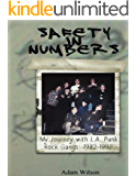 Safety In Numbers: My Journey with L.A. Punk Rock Gangs 1982-1992 (English Edition)