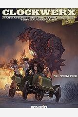 Clockwerx Vol. 2: Temper Kindle Edition