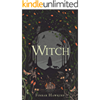 Witch: A dark and immersive debut about women, witchcraft and revenge