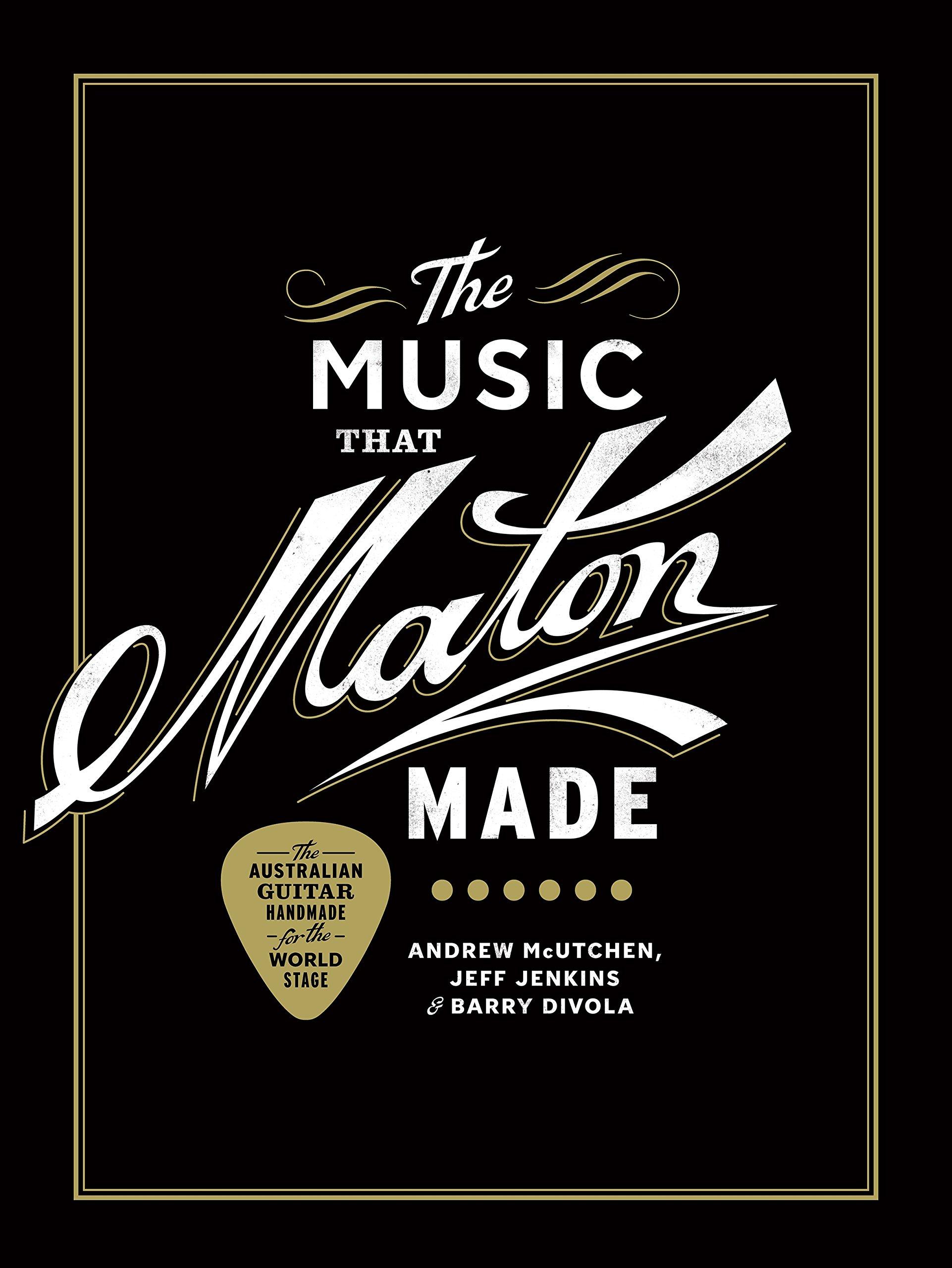 The Music That Maton Made