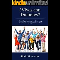 ¿Vives con Diabetes? Controla tu glucosa en 7 pasos y duerme tranquilo por las noches