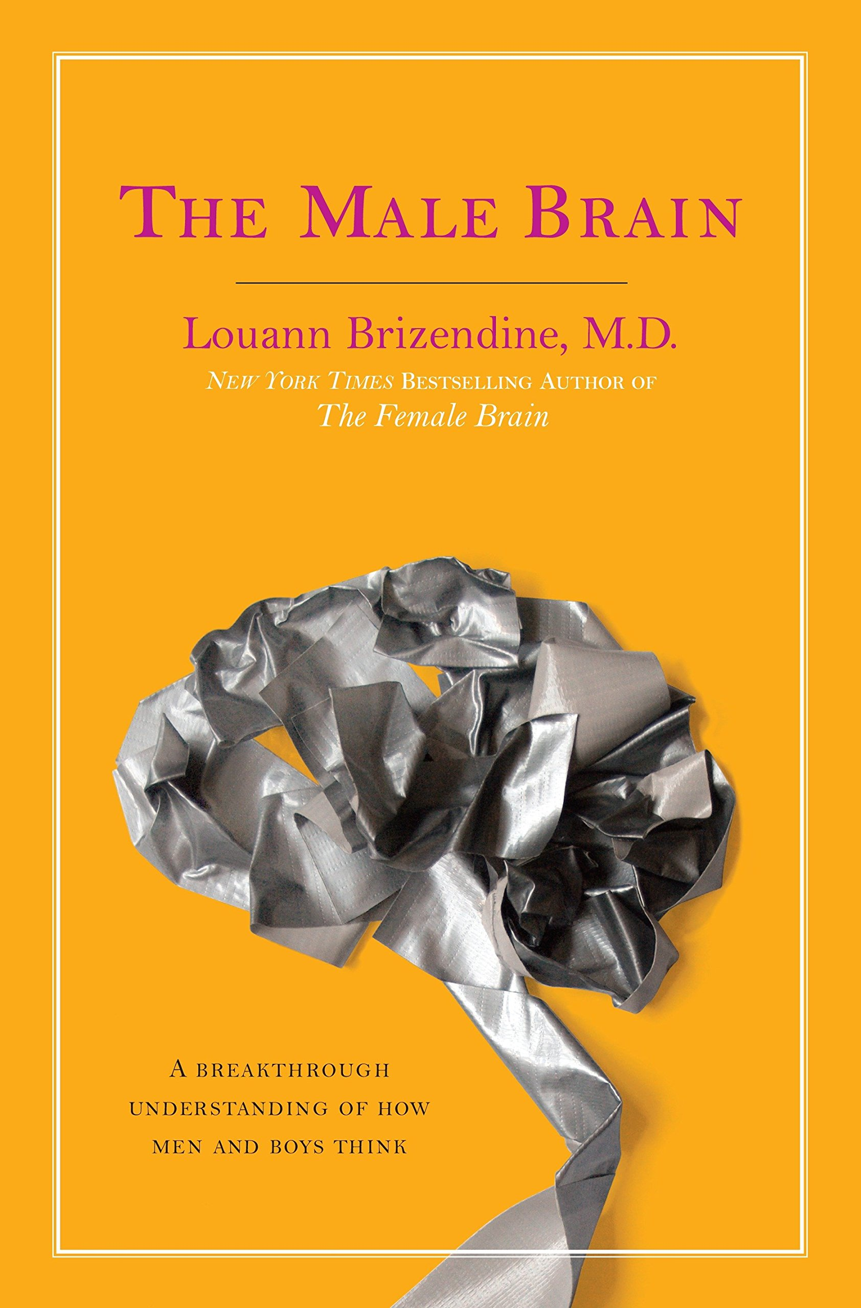 The Male Brain: A Breakthrough Understanding of How Men and Boys Think PDF