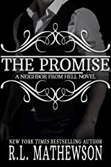 The Promise (Neighbor from Hell Book 10) Kindle Edition