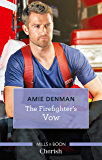 The Firefighter's Vow (Cape Pursuit Firefighters Book 2)