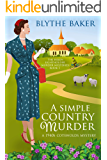 A Simple Country Murder: A 1940s Cotswolds Mystery (The Helen Lightholder Murder Mysteries Book 1)