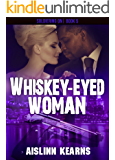 Whiskey-Eyed Woman (Soldiering On Book 5)