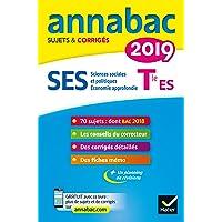 Annales Annabac 2019 SES Tle ES spécifique & spécialités: sujets et corrigés du bac Terminale ES