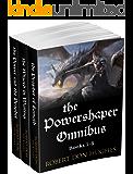 The Powershaper Omnibus: Books 1-3