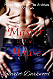 Master Of The House: House Tales: Book 2