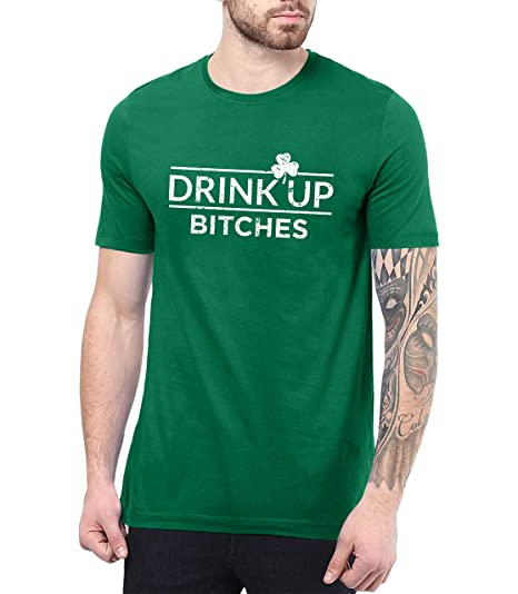 fa5751674 Amazon.com: Green Drink Up Bitchs Tshirt - St Patricks Day Irish Shirts  Men: Clothing