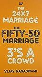 Vijay Nagaswami Boxset: The 24X7 Marriage, The Fifty-50 Marriage, 3s A Crowd
