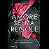 Amore senza regole (Sexy Lawyers Series Vol. 3)