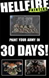 Paint Your Army in 30 Days! (English Edition)